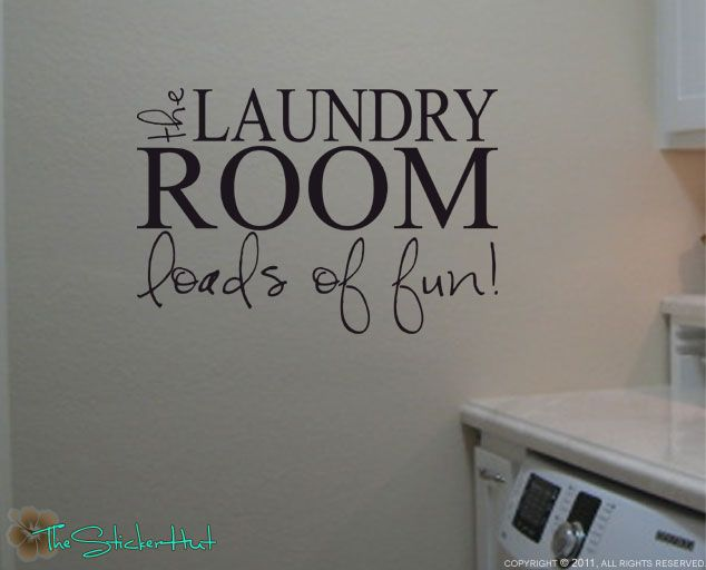 The Laundry Room Loads Vinyl Wall Decals Sticker 1075